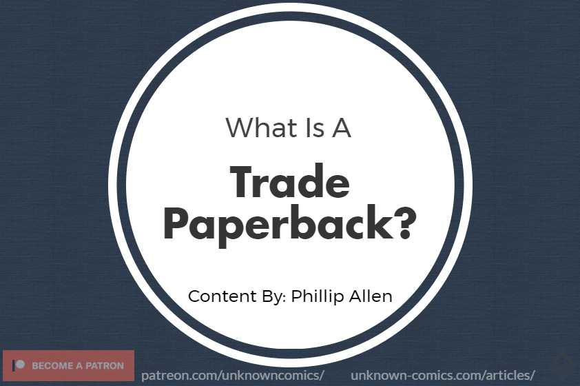 What Is A Trade Paperback Article Poster