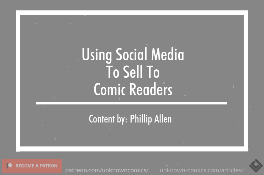 Using Social Media To Sell To Comic Readers Article Poster