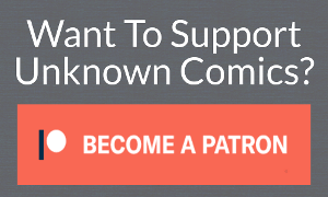 Click this and you'll see Unknown Comics' Official Patreon Page!