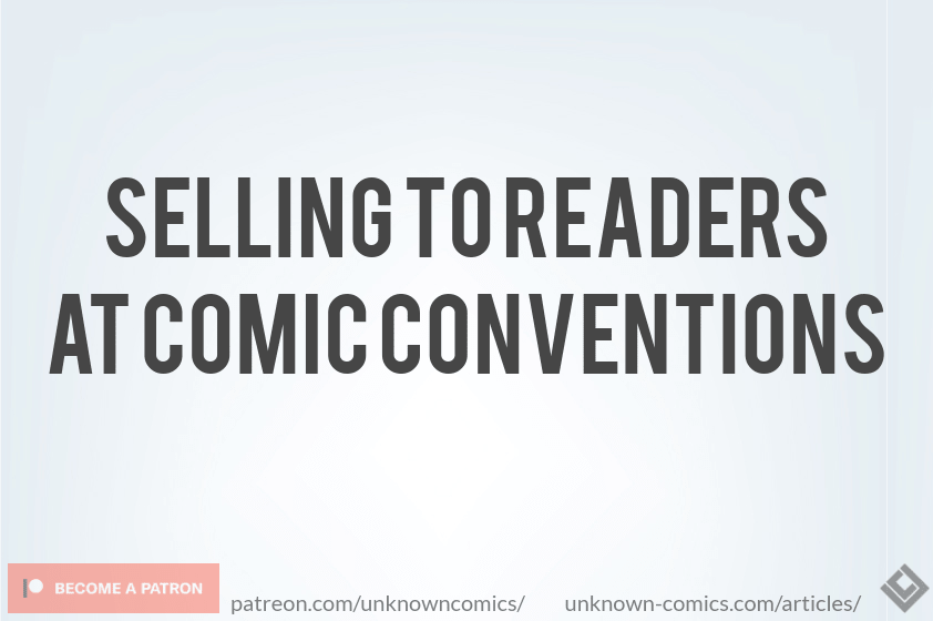 Selling To Readers At Comic Conventions Article Poster