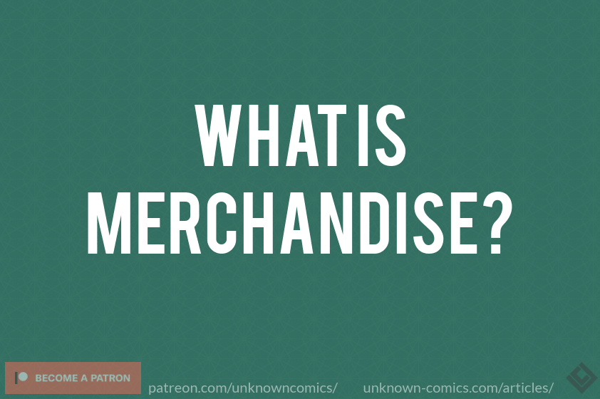 What Is Merchandise? Article Poster